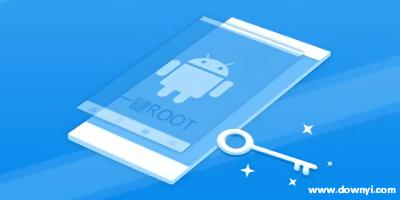 一键root软件哪个好用?一键root工具_一键root软件下载